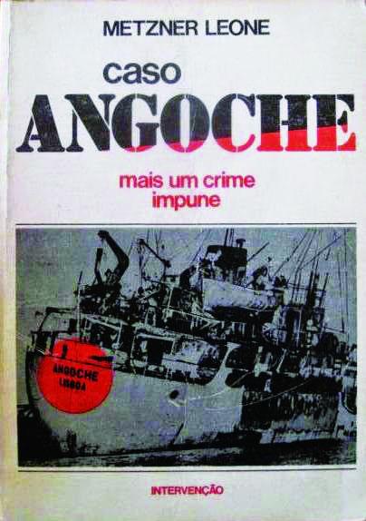 Livro 'CASO ANGOCHE - MAIS UM CRIME IMPUNE', Metzner Leone