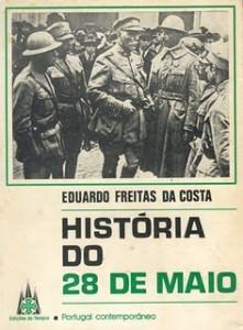 Historia do 28 de Maio - Eduardo Freitas da Costa