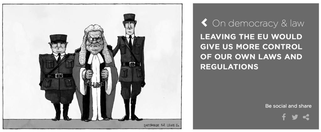 Os 'sites' anti-UE apresentam um design forte, destinado a captar a atenção do público. A dependência da Justiça britânica em relação às leis comunitárias é um tema recorrente
